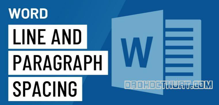 Hướng dẫn cách chỉnh khoảng cách dòng trong Word 2010 cho ngưới mới