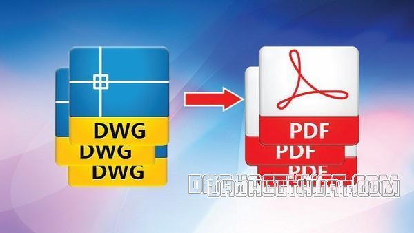 Cách xuất file Cad sang PDF siêu nhanh mà ai cũng làm được