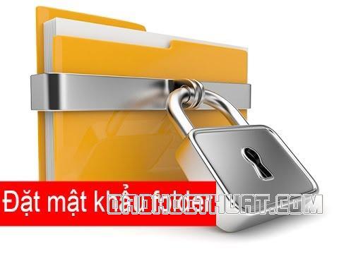 Cách đặt pass cho folder/Thư mục đơn giản dễ thực hiện