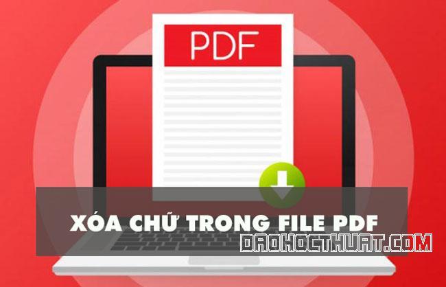 Tổng hợp #3 cách xóa chữ trong file PDF cực hay