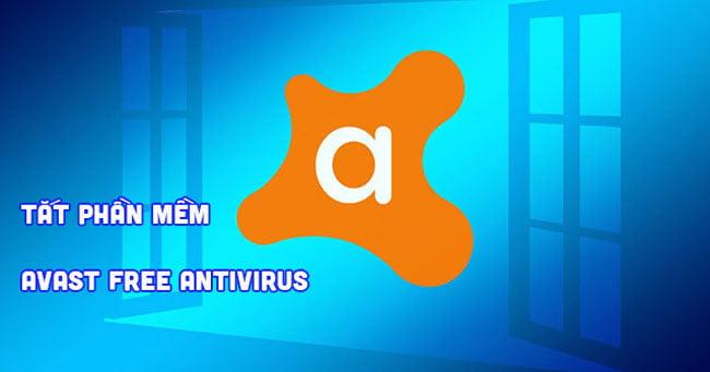 Tắt avast free Antivirus trên Win 10