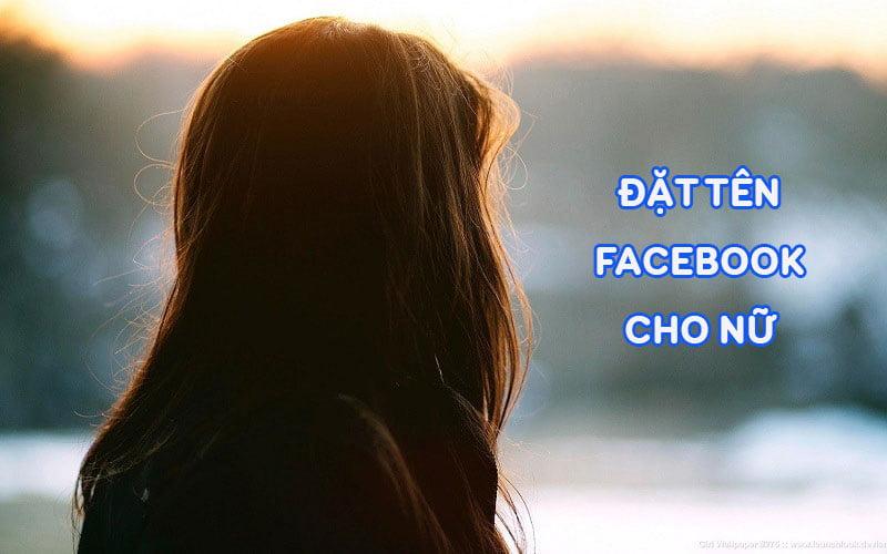 tên Facebook hay cho nữ