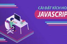 Cách Bật Và Tắt JavaScript Trên Trình Duyệt Chorme & Firefox