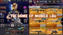 Tải game CF Mobile lậu – Chơi đột kích mobile lậu Full vcoin 2021
