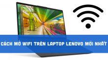 Cách mở wifi trên laptop Lenovo siêu đơn giản cho người mới