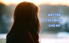 Tổng hợp những tên nick Facebook hay cho nữ